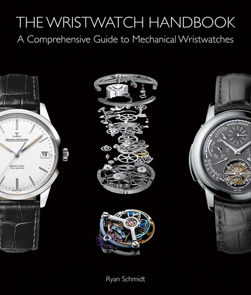 The Wristwatch Handbook: A Comprehensive Guide to Mechanical Wristwatches from ACC Art Books